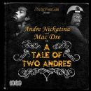 Andre Nickatina - A Tale Of Two Andres