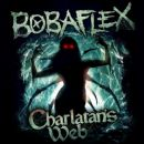 Bobaflex - Charlatan's Web