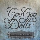 The Goo Goo Dolls Album - Something for the Rest of Us