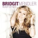 Bridgit Mendler - Ready Or Not (Remixes)