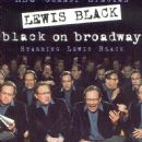 Lewis Black - Black On Broadway