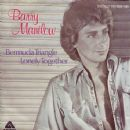Barry Manilow - Bermuda Triangle / Lonely Together