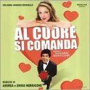 Al Cuore Si Comanda (Original Soundtrack)