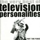 Part Time Punks: The Very Best of Television Personalities