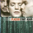 Placebo - Start Again