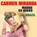 Carmen Miranda - Mamae Eu Quero  Brazil (Original Artist  Original Songs)