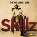 Skillz - The World Needs More Skillz