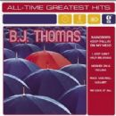 B.J. Thomas: All-Time Greatest Hits