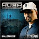 Hush Album - Bulletproof