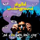 Digital Underground - ... Cuz a D.U. Party Don't Stop!