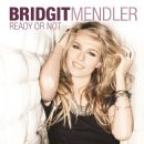 Bridgit Mendler - Ready or Not
