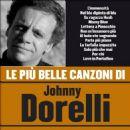 Johnny Dorelli - Piu Belle Canzoni