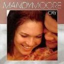 Cry - Mandy Moore - Mandy Moore