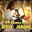 Steve Jordan - 25 Golden Hits