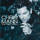 Chris Mann (singer) - The First Noel