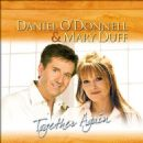 Daniel O'Donnell - Daniel O'Donnell and Mary Duff Together Again