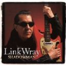 Link Wray - Shadowman