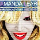 Amanda Lear - Brief Encounters Reloaded