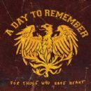 A Day to Remember - For Those Who Have Heart [Re-Issue]
