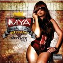 Mya Album - Beauty & The Streets Mixtape, Volume 1