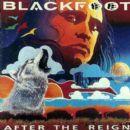 Blackfoot - After the Reign