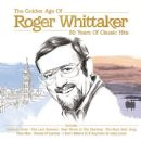 The Golden Age of Roger Whittaker 50 Years of Classic Hits