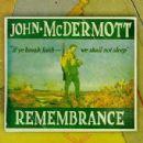 John McDermott - Remembrance
