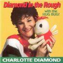 Charlotte Diamond - Diamond in the Rough