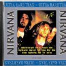 Nirvana - Live (Ultra Rare Trax)
