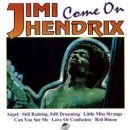 Jimi Hendrix - Come On Jimi Hendrix