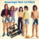 The Rolling Stones - Brown Sugar / Bitch / Let It Rock