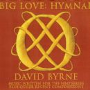 David Byrne - Big Love: Hymnal