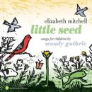 Elizabeth Mitchell - Little Seed