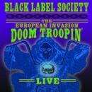 The European Invasion: Doom Troopin' Live