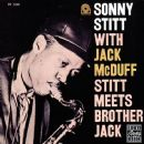 Sonny Stitt - Stitt Meets Brother Jack