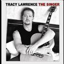 Tracy Lawrence Album - The Singer
