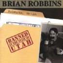 Banned in the State of Utah - Brian Robbins