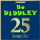 Bo Diddley - Masterpieces Presents Bo Diddley: 25 Greatest Hits