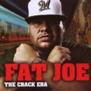 Fat Joe - The Crack Era