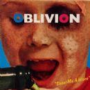 Oblivion - Shoot Me a Waco