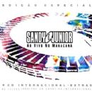 Sandy and Junior - Internacional Extras