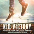Musicals --- KID VICTORY  Off Broadway Cast - 454 x 454