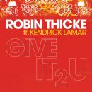 Robin Thicke - Give It 2 U