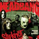 Corey Taylor, Joey Jordison, Chris Fehn, Shawn Crahan, Paul Gray & James Root