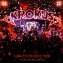 Krokus - Long Stick Goes Boom: Live from da House of Rust
