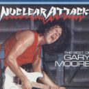 The Best of Gary Moore: Nuclear Attack
