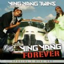 Ying Yang Twins - Ying Yang Forever