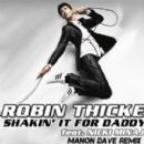 Robin Thicke - Shakin' It 4 Daddy (Manon Dave Remix)