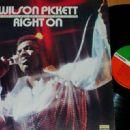 Wilson Pickett - Right On