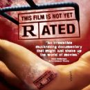 This Film Is Not Yet Rated Poster - 2006
